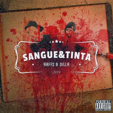 album, Raffs & Dilla, Sangue & Tinta