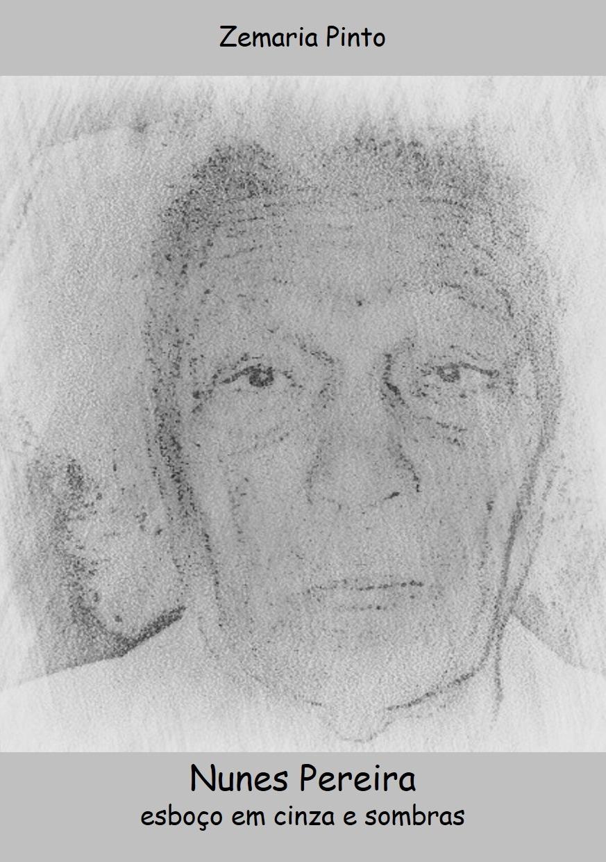 Nunes Pereira, esboço em cinza e sombras
