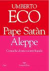 "Umberto Eco ""Pape Satàn Aleppe"""