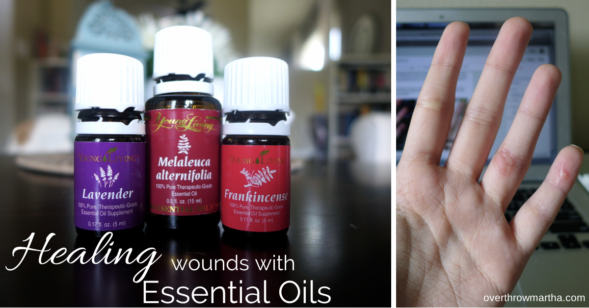 How I healed a wound and prevented infection using essential oils