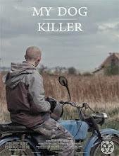 Mi perro asesino (2013)