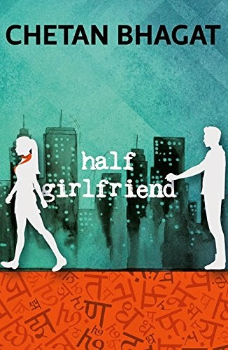 Buy Half Girlfriend Chetan Bhagat latest novel