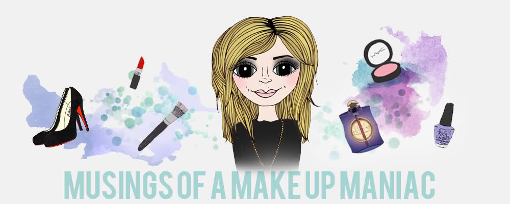 Musings of a Make Up Maniac