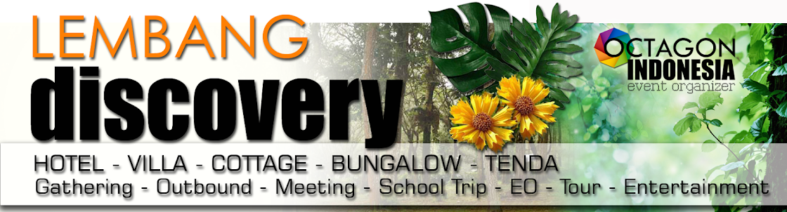 WELCOME - OUTBOUND LEMBANG COMPANY FAMILY GATHERING LEMBANG BANDUNG ADVENTURE