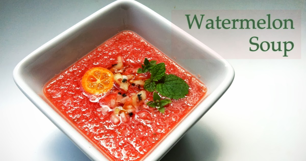 The Canary Files: Chilled Watermelon Soup