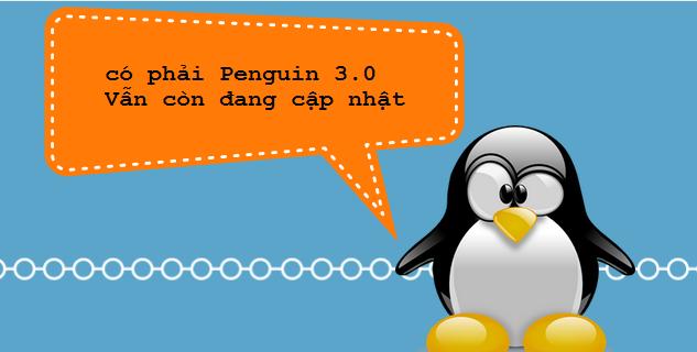 có phải penguin 3.0 vẫn còn cập nhật