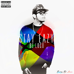 Download Stay Eazy Be Loco