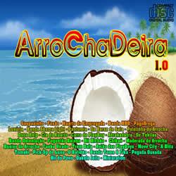 CD ArroChaDeira 1.0 (2013)