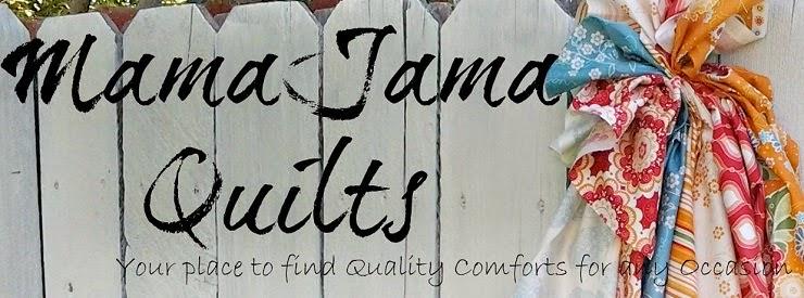 MamaJama Quilts