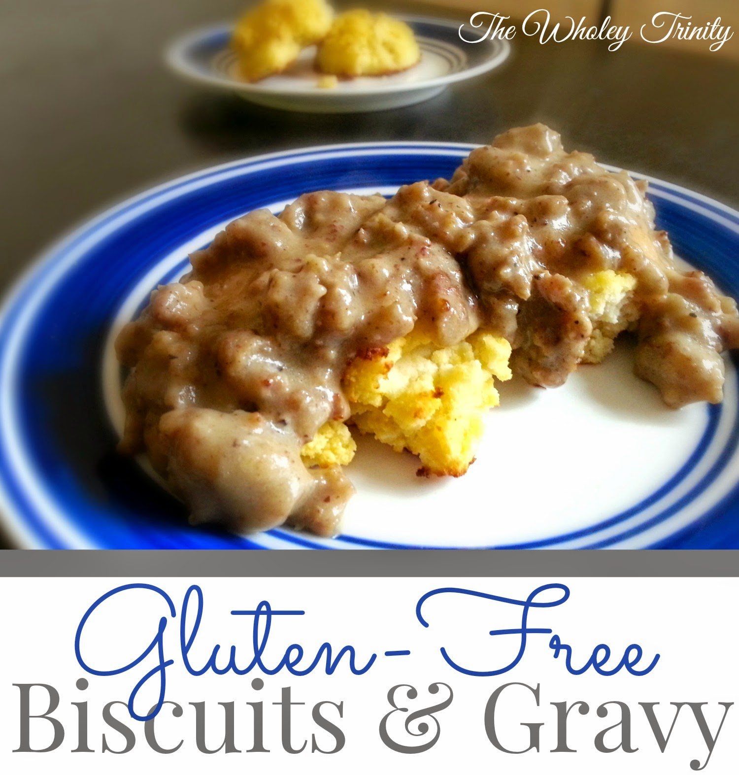 Gluten-Free Biscuits and Gravy from The Wholey Trinity