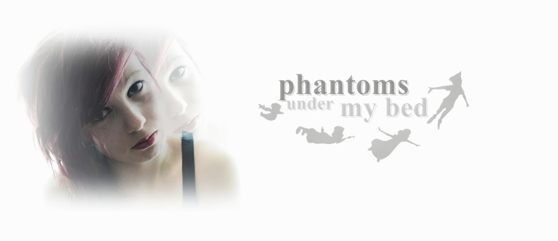 phantoms under my bed