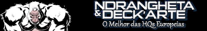 Ndrangheta & DecK'Arte - ANO VI