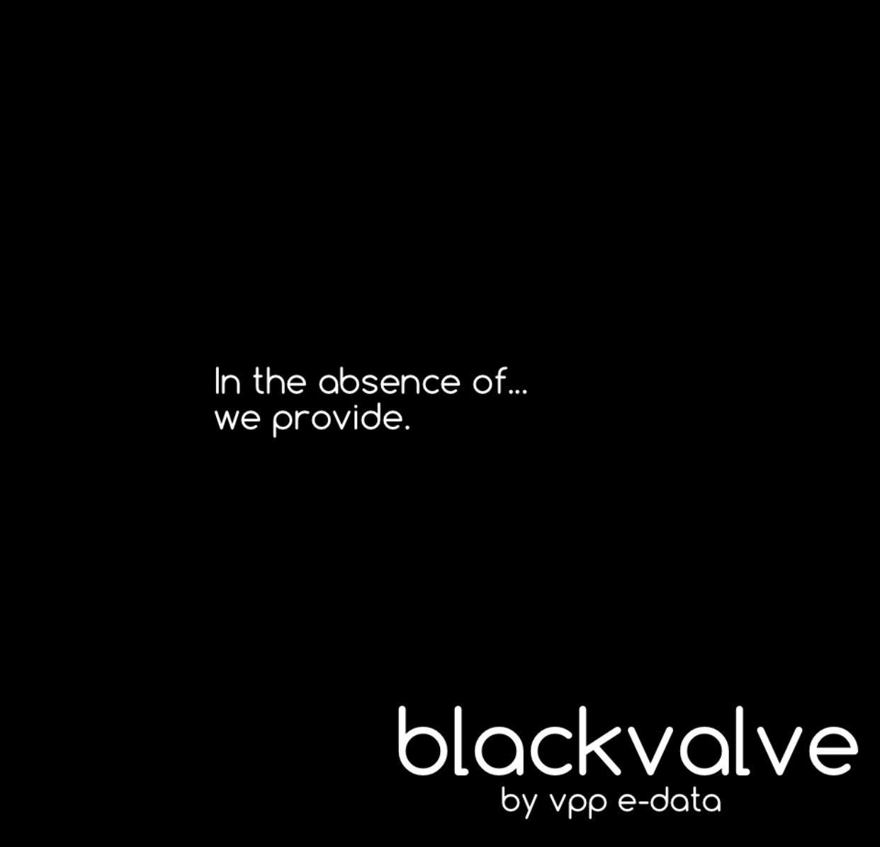 BLACKVALVE by VPP e-Data