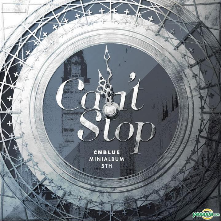 [ 5th Mini Album ] CNBLUE - Can't Stop