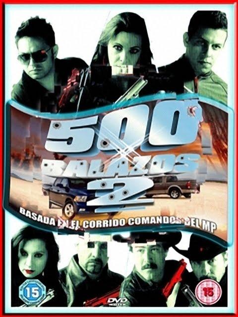 Ver 500 Balazos 2 (2011) Online
