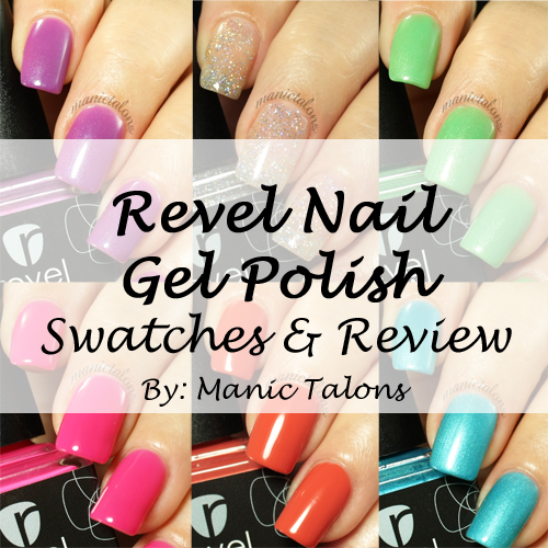 Revel Nail Soak Off Gel Polish Review