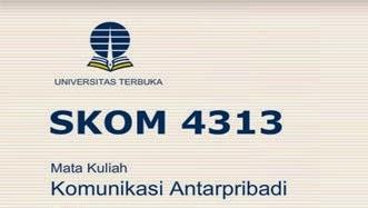 Soal Latihan Ujian Tugas Mandiri Skom4313 Komunikasi Antar Pribadi S1 Perpus Boyolali