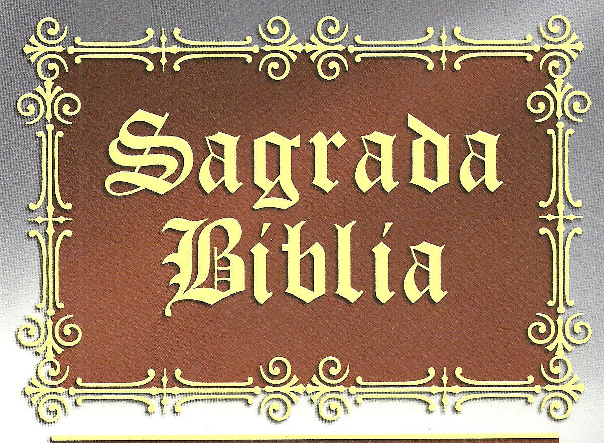 SAGRADA BIBLIA Y EVANGELIOS