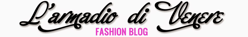 L'armadio di Venere - Fashion blog