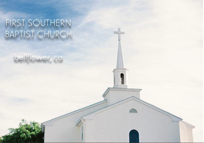 first southern baptist church of bellflower
