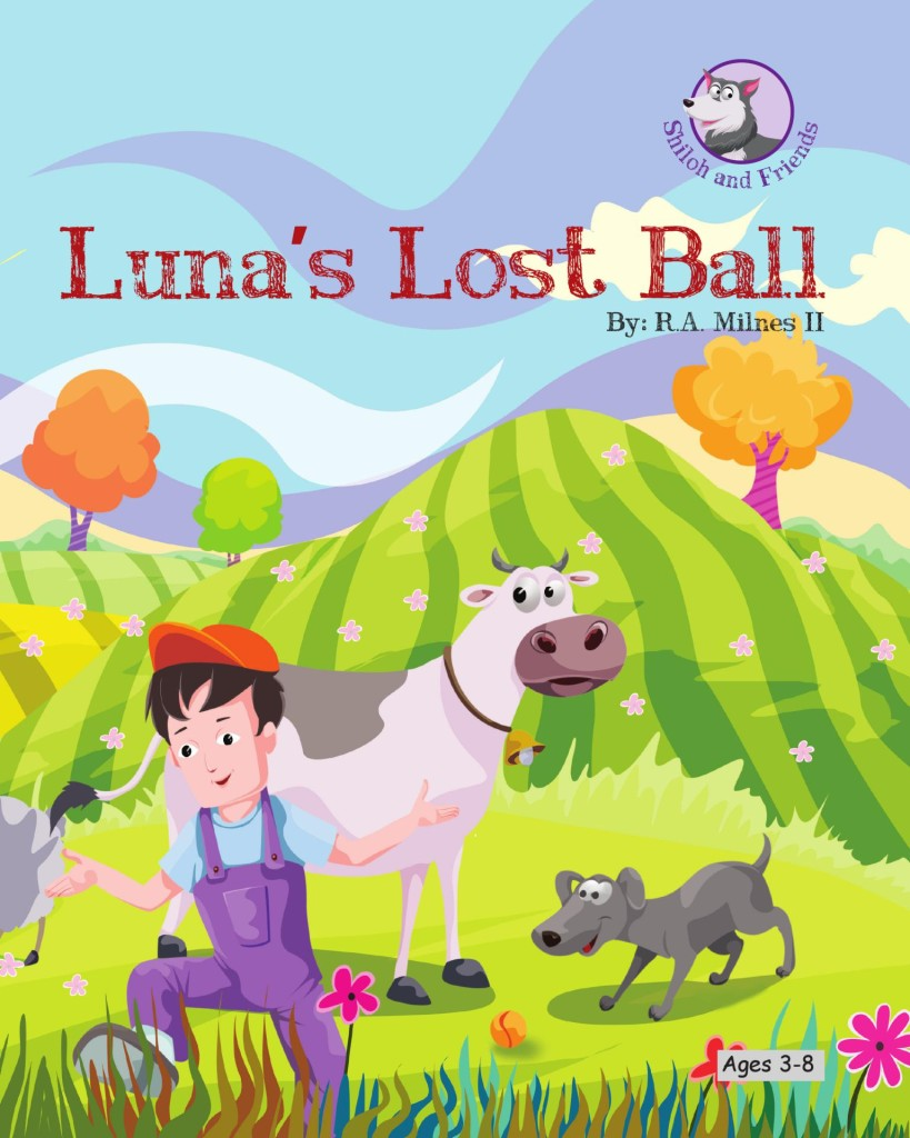 "$25 BOOK BLAST: ""Luna's Lost Ball by R. A. Milness II"