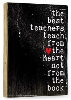The Best Teachers Teach From The Heart Sign