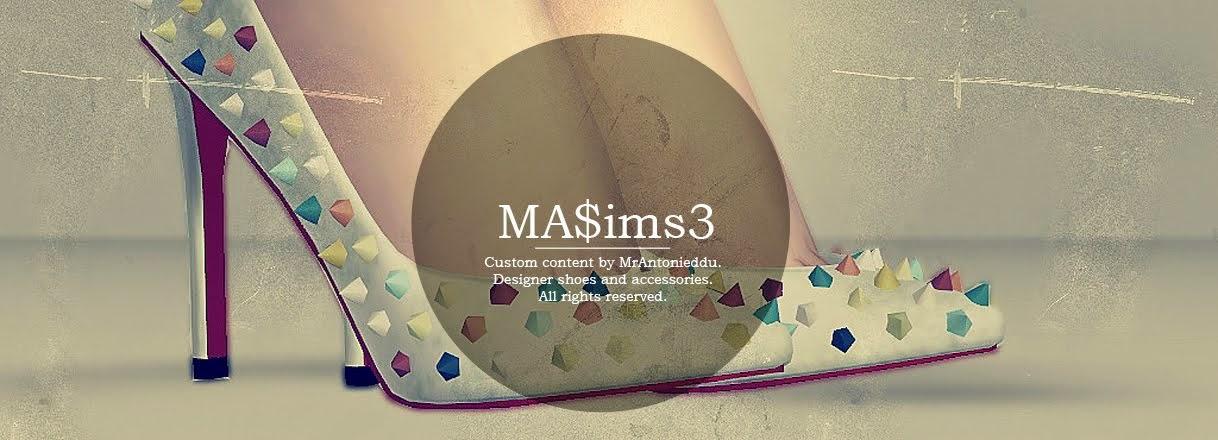 MA$ims 3