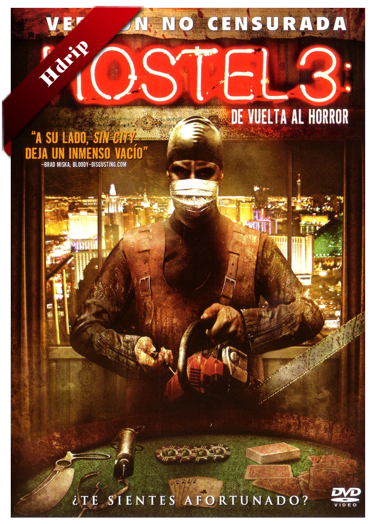 Hostel 3 De Vuelta Al Horror Hdrip Castellano 2011