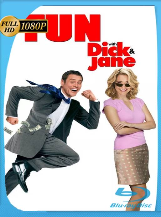Fun With Dick and Jane (2005) [1080p] [Latino] [GoogleDrive] [RangerRojo]