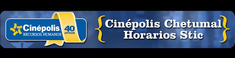 Horarios Stic Cinépolis Chetumal