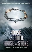 HOUSE OF EARTH, HOUSE OF STONE