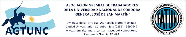 Gremial San Martín - AGTUNC - Nodocentes UNC y DASPU - No docentes UNC y DASPU - FATUN