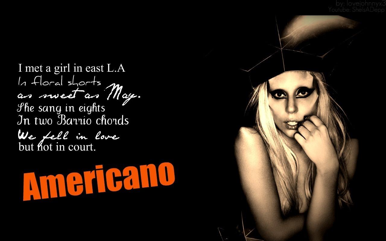 Lady Gaga Americano Lyrics « Find Song Lyrics with videos and images