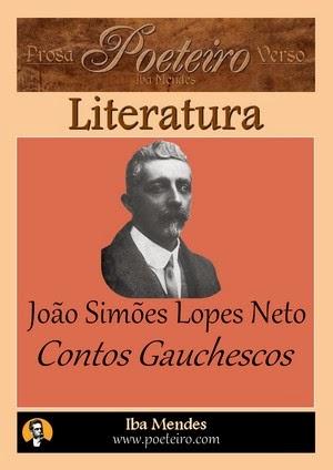 Contos Gauchescos - Joao Simaes Lopes Neto - Iba Mendes