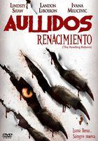 Descarga Aullido: El Renacimiento (2011) DVDRip Latino [MEGA] (2011) 1 link Audio Latino