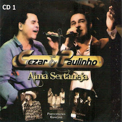 lancamentos Download – Cézar & Paulinho: Alma Sertaneja (2011)