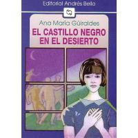 El CASTILLO NEGRO EN EL DESIERTO---ANA MARIA GUIRALDES