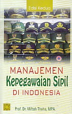 toko buku rahma: buku MANAJEMEN KEPEGAWAIAN SIPIL DI INDONESIA EDISI KE DUA, pengarang miftah thoha, penerbit kencana