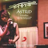 Lirik Lagu Astrid - Mendua
