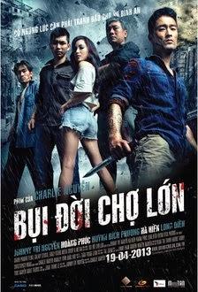 Bụi Đời Chợ Lớn - Phim Hanh Dong 2013