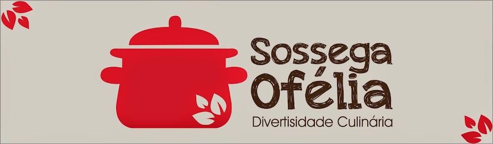 Sossega Ofélia