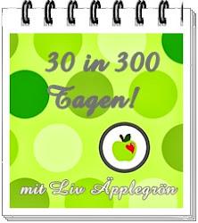 30 in 300 Tagen