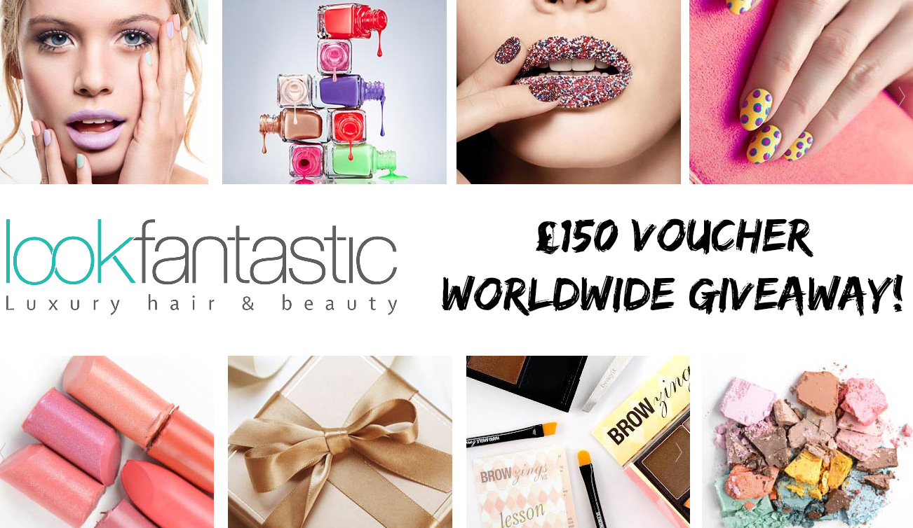£150 Lookfantastic voucher worldwide GIVEAWAY!