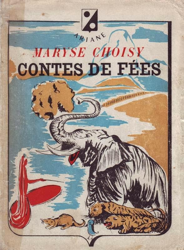 http://marysechoisy.blogspot.fr/2014/01/1945-contes-de-fees.html