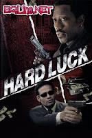 فيلم Hard Luck