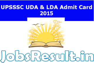 UPSSSC UDA & LDA Admit Card 2015