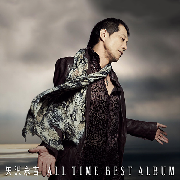 ... 永吉 - 矢沢永吉 ALL TIME BEST ALBUM