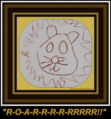 photo of: Lion's ROARRRRRR: Story in Delayed Gratification for child with special needs via RainbowsWithinReach