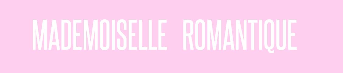 Mademoiselle Romantique