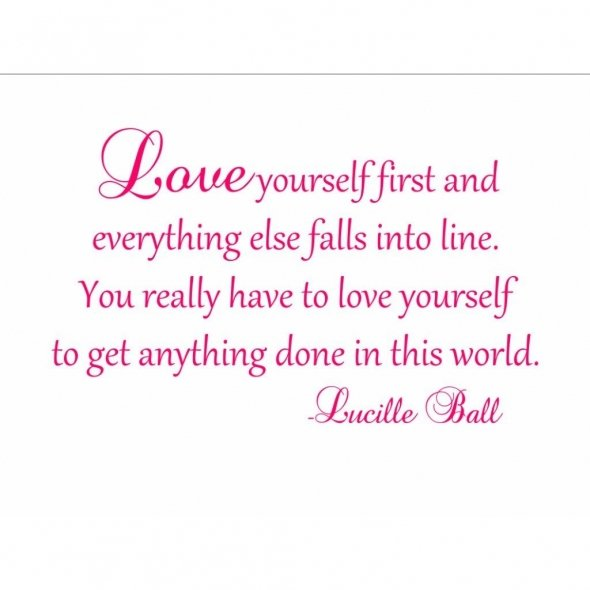 Quotes About Love Yourself : Quotes About Love: Quotes About Loving Yourself